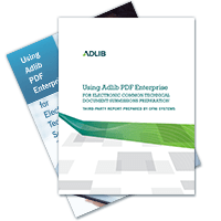 Using Adlib PDF Enterprise for Electronic Common Technical Document Submissions Preparation