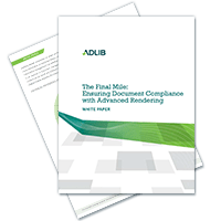 The Final Mile: Ensuring Document Compliance with Advanced Rendering