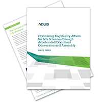 Optimizing Regulatory Affairs For Life Sciences Through Accelerated Document Conversion And Assembly
