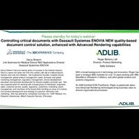 Webinar Presentation: Controlling critical documents with Dassault Systemes ENOVIA NEW quality-based document control solution, enhanced with Advanced Rendering capabilities