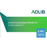 Achieving Advanced Rendering in Documentum 7 – What You Need to Know