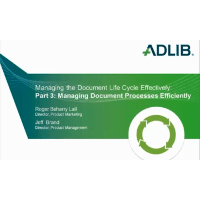 On-demand Webinar: Managing the Document Lifecycle Effectively – Part 3: Managing Document Processes Automatically