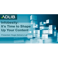 Webinar: New Series #3 - Infobesity - It's Time to Shape Up Your Content