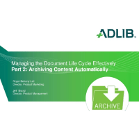 Managing the Document Lifecycle - Part 2: Archiving Content Automatically