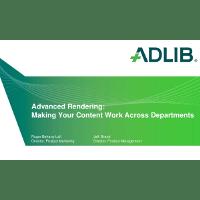 Webinar - Advanced Rendering - Make Your Content Work across Departments