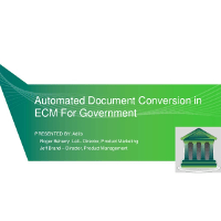 Webinar Presentation: Automated Document Conversion in ECM for Government