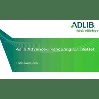 Webinar Presentation - Advanced Rendering for FileNet (November 2012)