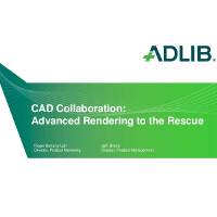 Webinar Presentation: CAD Collaboration - Advanced Rendering to the Rescue