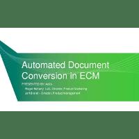 Webinar Presentation: Automated Document Conversion in ECM