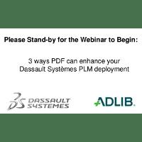 Webinar Presentation: Dassault Systemes ENOVIA and Adlib Integration (June 2013)