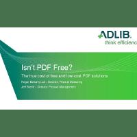 Webinar Presentation: I Thought PDF Was Free?