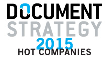 2015 Hot Companies: The Businesses Behind Document Strategy Solutions