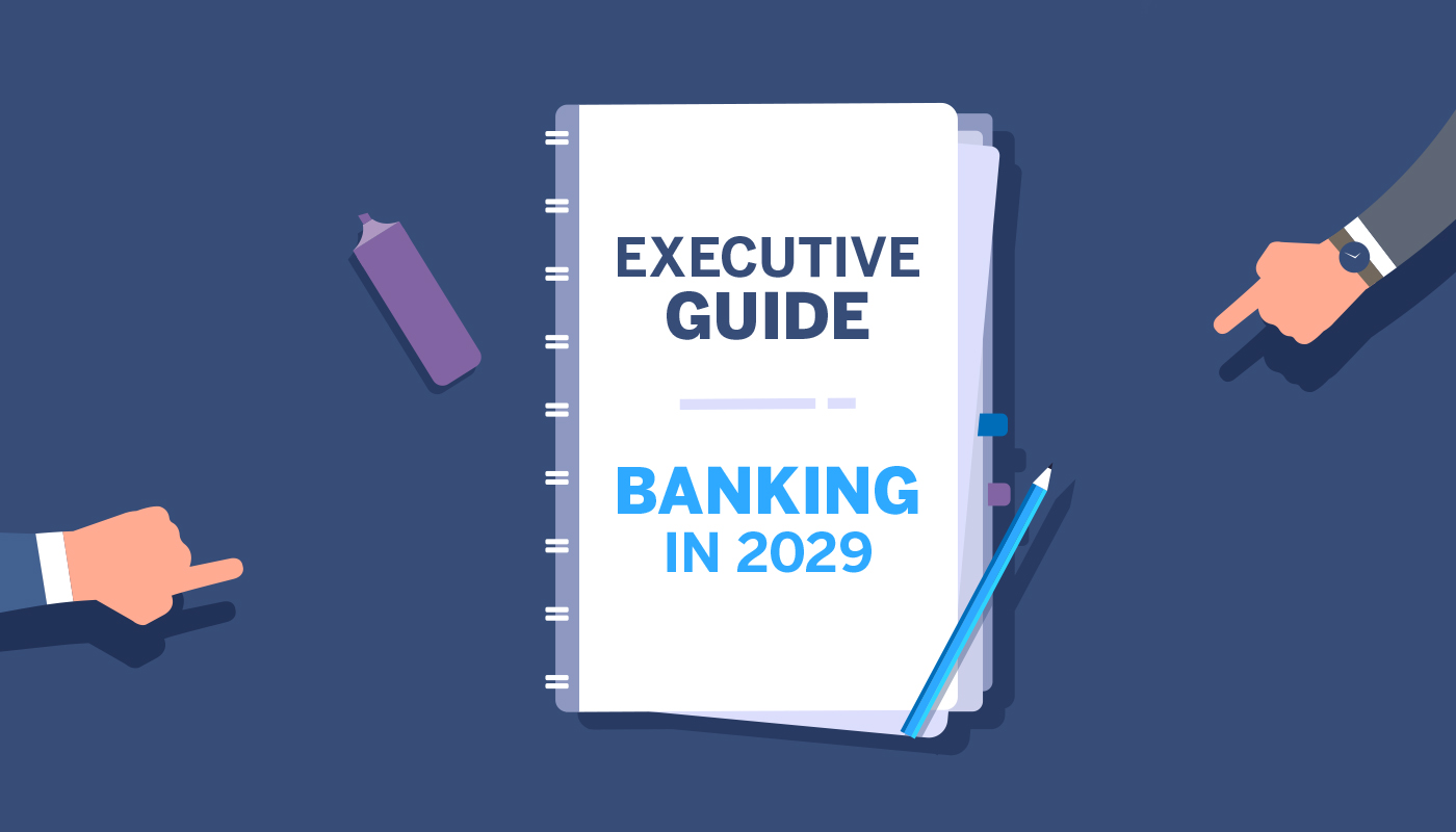 The image shows an Executive's Guide to banking in 2029.